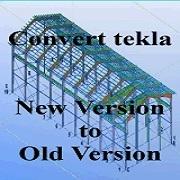 تبدیل ورژن نسخه های Tekla Structures